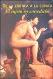9789872271442: De La Erotica a La Clinica