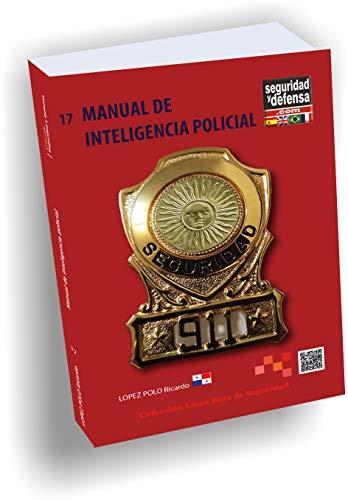 9789872278939: Manual de Inteligencia Policial (Colección Seguridad y Defensa, 17)