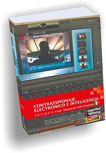 9789872278984: Manual de Contraespionaje Electrónico e Inteligencia (Colección Seguridad y Defensa, 24)