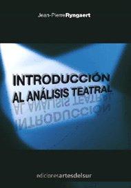 9789872280437: INTRODUCCION AL ANALISIS TEATRAL
