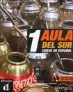 9789872283353: AULA DEL SUR 1 - CURSO DE ESPAÑOL (Spanish Edition)