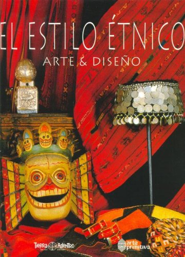 9789872290207: El Estilo Etnico (Spanish Edition)