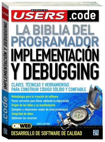 9789872299576: Implementacion Y Debugging/ Implementation and Debugging (Spanish Edition)