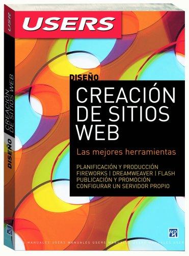 9789872299590: CREACION DE SITIOS WEB (Manuales Users) (Spanish Edition)