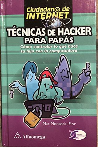 9789872311346: Tecnicas De Hacker Para Padres