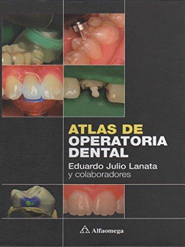 9789872311360: Atlas de operatoria dental (Spanish Edition)