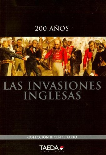 9789872312718: Las Invaciones Inglesas (Spanish Edition)