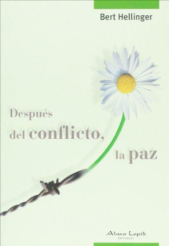 9789872317485: Despues del conflicto, la paz (Spanish Edition)