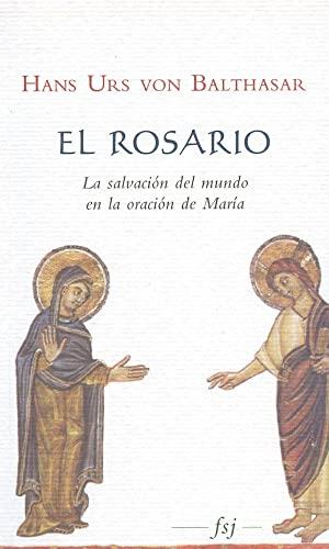 9789872323707: ROSARIO. EL (ESJ) VON BALTHASAR