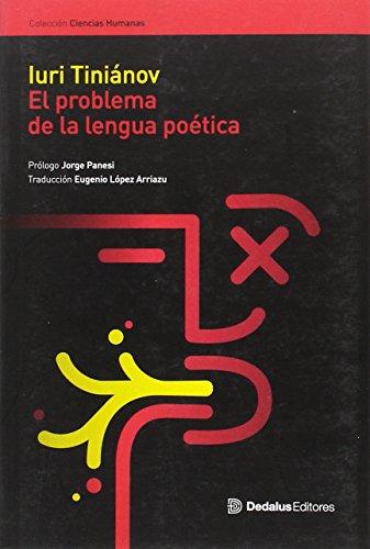 9789872324865: El problema de la lengua poética