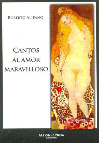 9789872326616: Cantos Al Amor Maravilloso (Spanish Edition)