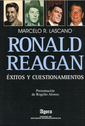 9789872331108: Ronald Reagan Exitos y Cuestionamientos