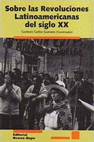 9789872349424: Sobre Las Revoluciones Latinoamericanas
