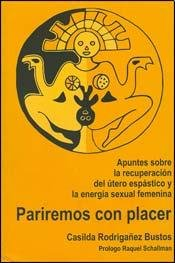 9789872377779: PARIREMOS CON PLACER (Spanish Edition)