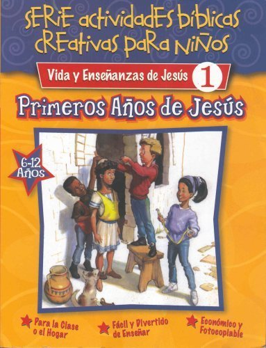 9789872386757: Vida y Enseñanzas de Jesús 1: Primeros Años de Jesús (Serie actividades bíblicas creativas para niños)