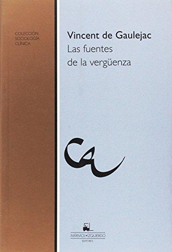 9789872391737: Fuentes de la verguenza, Las