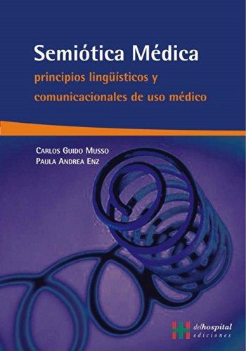 Semiotica medica/ Medical semiotics (Para Profesionales) (Spanish: Carlos Guido Musso