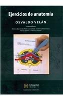 Ejercicios de anatomia / Anatomy Exercises (Spanish Edition): Osvaldo Velan