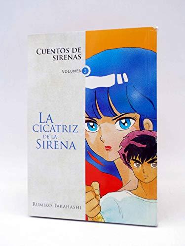 9789872462833: CUENTOS DE SIRENAS 2 - LA CICATRIZ DE LA SIRENA (Spanish Edition)