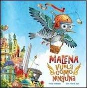 9789872475291: Malena Vuela Como Ninguna