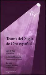 Teatro del siglo de Oro espanol /: Lope De Vega,