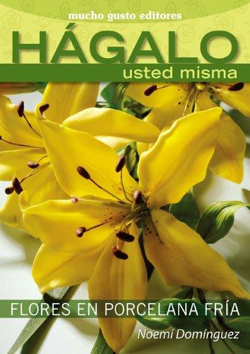 9789872499372: Flores En Porcela Fria