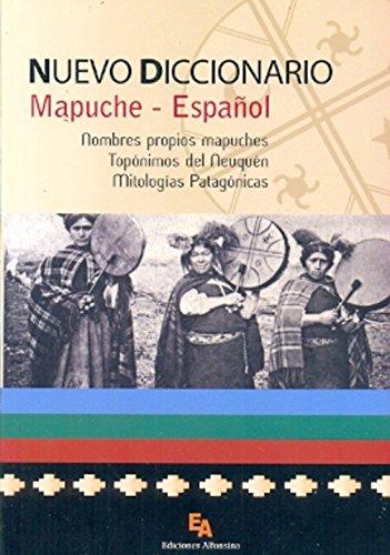 Nuevo diccionario mapuche-español : nombres propios mapuches: MOESBACH, DE