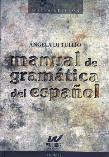 MANUAL DE GRAMATICA DEL ESPANOL (Spanish Edition): Varios
