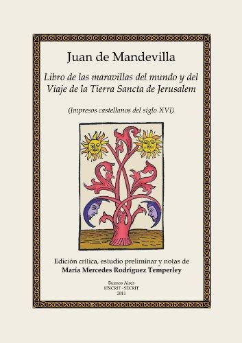 Juan de Mandevilla : Libro de las maravillas del mundo y del Viaje de la Tierra Sancta Jerusalem : ...