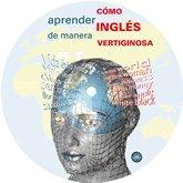 9789872527815: EBOOK - Como Aprender Ingles de Manera Vertiginosa
