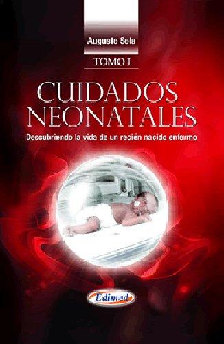 Cuidados neonatales - Descubriendo la vida de un recién nacido enfermo (Spanish Edition): ...