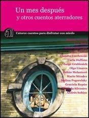 9789872532000: UN MES DESPUES Y OTROS CUENTOS ATERRADORES (Spanish Edition)