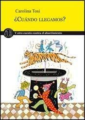 9789872532024: CUANDO LLEGAMOS Y OTROS CUENTOS CONTRA EL ABURRIMIENTO (Spanish Edition)