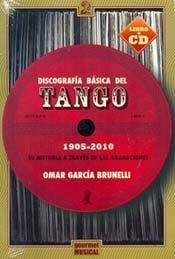 9789872561420: Discografía Basica Del Tango - 1905-2010