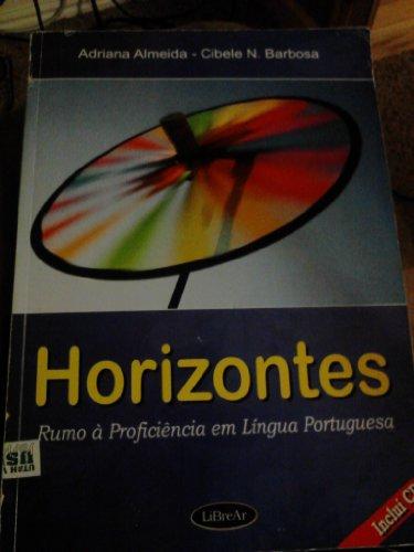9789872571108: Horizontes: Rumo à proficiência em Língua Portuguesa (Horizontes: Rumo à proficiência em Língua Portuguesa)