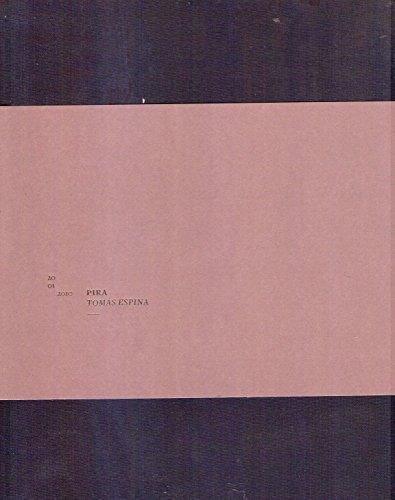 Pira 2001-2010 / Alcaebza Surgenda 2009: Espina, Tomas