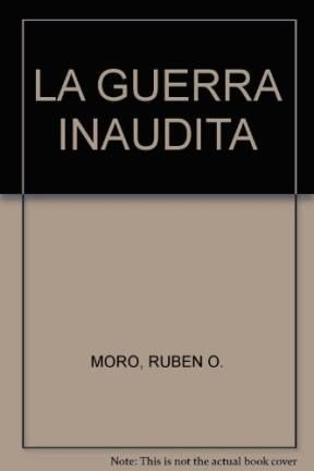 9789872606978: LA GUERRA INAUDITA