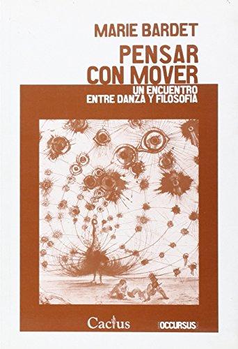 9789872621971: Pensar con mover