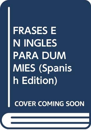 9789872659257: FRASES EN INGLES PARA DUMMIES (Spanish Edition)