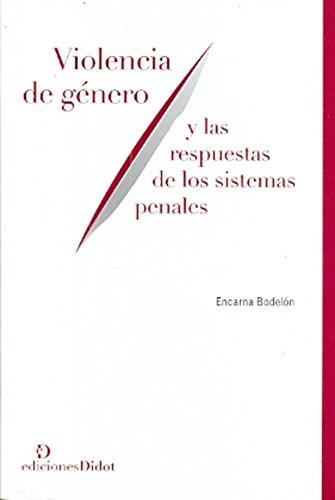 9789872693688: Violencia de género y las respuestas de los sistemas penales