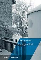 9789872696504: INGRATITUD, LA (Spanish Edition)