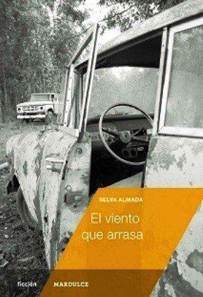 9789872696566: VIENTO QUE ARRASA, EL (Spanish Edition)
