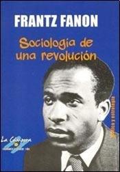 9789872704759: SOCIOLOGIA DE UNA REVOLUCION