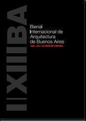 BIENAL INTERNACIONAL DE ARQUITECTURA DE BUENOS AIRES 1985 - 2011: n/a