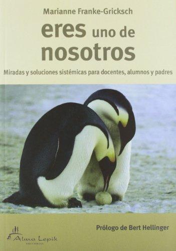 9789872784805: ERES UNO DE NOSOTROS (4ª ED)