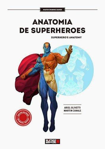 9789872799861: Anatomia De Superheroes (2 Edicion Ampliada) (Edicion BilingÜE) (Rustico)