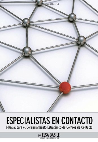 9789872817107: Especialistas en contacto: Manual para el gerenciamiento de centros de contacto (Volume 1) (Spanish Edition)