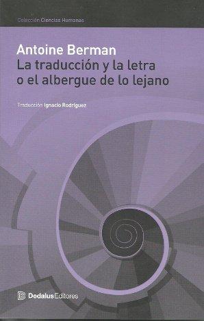 La traduccion y la letra o el: Antoine Berman