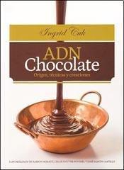 9789872903305: ADN chocolate : origen técnicas y creaciones