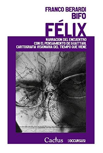 9789872922412: Felix
